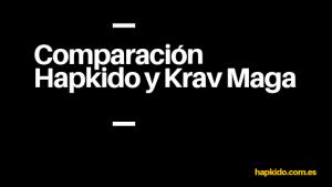 Comparación entre Hapkido y Krav Maga