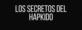 Los secretos del Hapkido