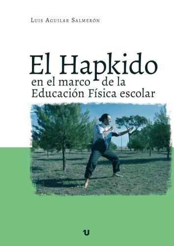 Hapkido en el marco de la Educación Física escolar